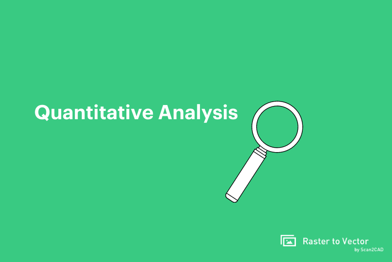 using quantitative analysis